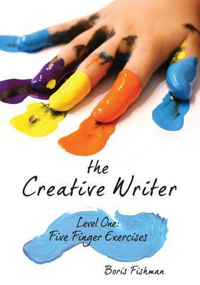 The Creative Writer By Fishman, Boris